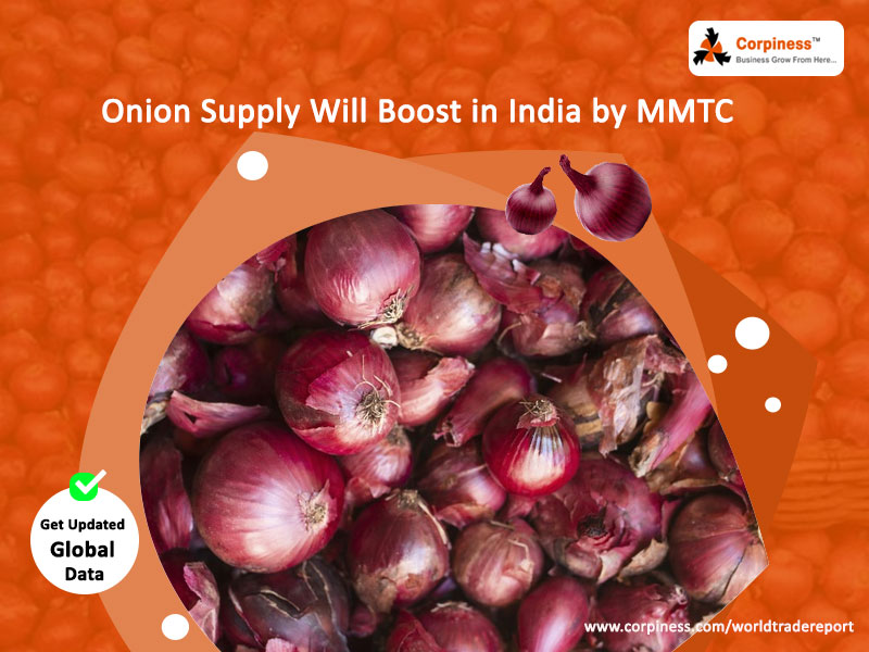 Onion supply will boost in India by MMTC